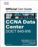 CCNA Data Center DCICT 640 916 Official Cert Guide