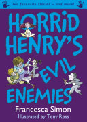 Horrid Henry s Evil Enemies