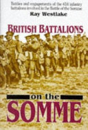 British Battalions on the Somme 1916 Book
