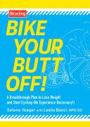 Bike Your Butt Off! Pdf/ePub eBook
