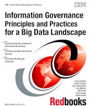 Information Governance Principles and Practices for a Big Data Landscape Pdf/ePub eBook