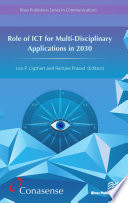 Role of ICT for Multi Disciplinary Applications in 2030