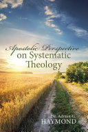 Apostolic Perspective on Systematic Theology