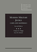 Modern Military Justice, Cases and Materials