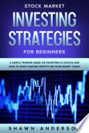 Stock Market Investing Strategies For Beginners