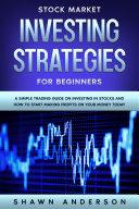 Stock Market Investing Strategies For Beginners Pdf/ePub eBook