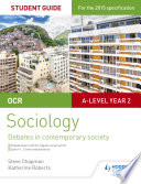 Ocr A Level Sociology Student Guide 3 Debates Globalisation And The Digital Social World Crime And Deviance