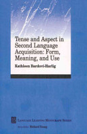 Tense and Aspect in Second Language Acquisition