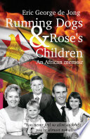 Running Dogs and Rose   s Children