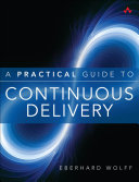 A Practical Guide to Continuous Delivery Pdf/ePub eBook