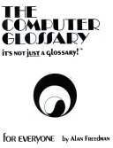 The Computer Glossary For Everyone