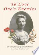 To Love One S Enemies