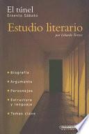El túnel, Ernesto Sábato  : estudio literario