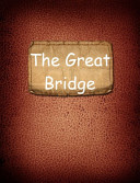 The Great Bridge