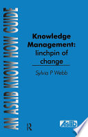 Knowledge Management  Linchpin of Change
