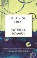 Me Dying Trial Pdf/ePub eBook