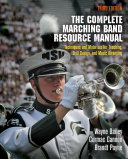 The Complete Marching Band Resource Manual