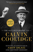The Autobiography of Calvin Coolidge [Pdf/ePub] eBook