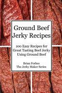 Ground Beef Jerky Recipes