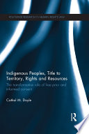 Indigenous Peoples  Title to Territory  Rights and Resources