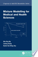 Mixture Modelling for Medical and Health Sciences