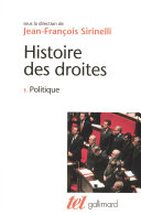 Histoire des droites en France (Tome 1) - Politique