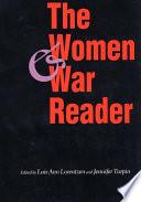 The Women and War Reader by Lois Ann Lorentzen,Jennifer E. Turpin PDF