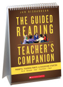 The Guided Reading Teacher s Companion