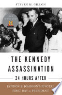 The Kennedy Assassination  24 Hours After