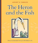 The Heron and the Fish