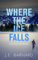 Where the Ice Falls Book