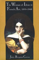 The Woman of Ideas in French Art  1830 1848