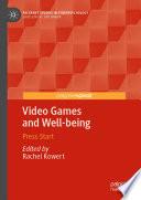 """""""Video Games and Well-being: Press Start"""" by Rachel Kowert"""