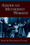 Pdf American Methodist Worship Telecharger