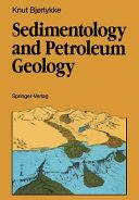 Sedimentology and Petroleum Geology