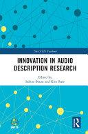 Innovation in Audio Description Research