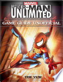 Marvel Spider man Unlimited Game Guide Unofficial Book