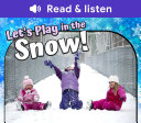 Let's Play in the Snow! [Pdf/ePub] eBook