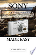 Sony Dsc W800: Made Easy