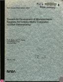 Towards the Development of Micromechanics Equations for Ceramic Matrix Composites Via Fiber Substructuring Book