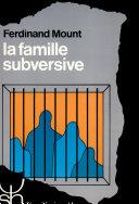 La famille subversive