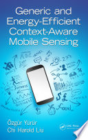 Generic and Energy Efficient Context Aware Mobile Sensing