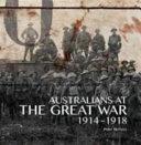 Australians at the Great War, 1914-1918