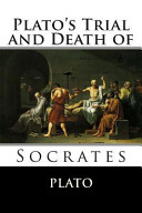 Plato s Trial and Death of Socrates