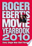 """Roger Ebert's Movie Yearbook 2010"" by Roger Ebert"
