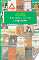 A Billiards and Snooker Compendium