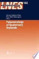 Palaeoecology of Quaternary Drylands