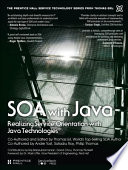 SOA with Java (paperback)  : Realizing ServiceOrientation with Java Technologies