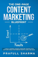 The One Page Content Marketing Blueprint
