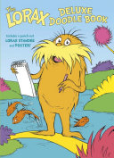 The Lorax Deluxe Doodle Book Book
